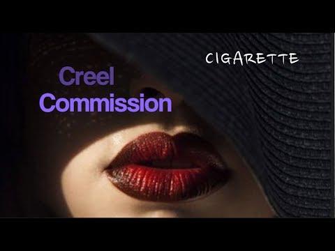 Cigarette / CREEL COMMISSION / Subtítulos  Español