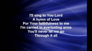 Through It All - Hillsong Christian Praise