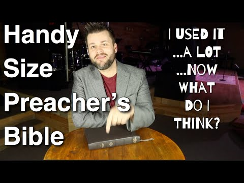 Handy Size Preacher's Bible AFTER Reading, Writing, & Preaching In It