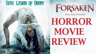 FORSAKEN ( 2016 David E. Cazares ) Demonic Possession Horror Movie Review