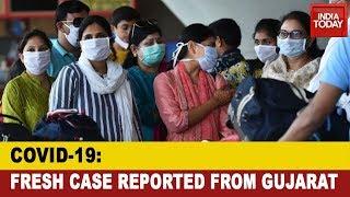COVID-19 Outbreak: Fresh Case In Gujarat As 52-Year-Old Man Tests Positive In Vadodara