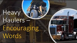 Heavy Haulers - big machines in action, and with an allegory!