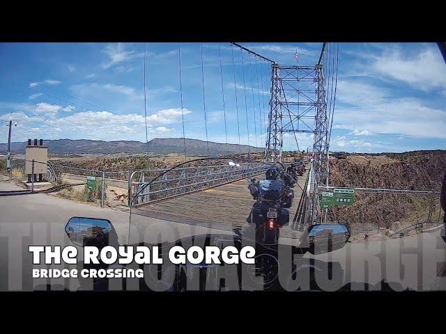 Riding Across The Royal Gorge Bridge
