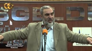 """115-Antalya """"Müslüman Evin Sorunları"""" Konferansı"""