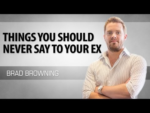 5 things you should never say to your ex