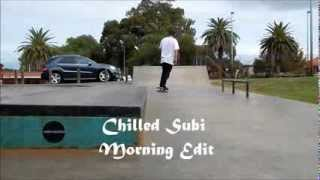 Chilled Subi Morning Edit