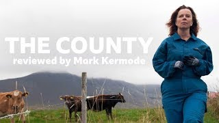 The County reviewed by Mark Kermode