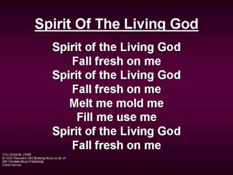 Spirit of the Living God (worship video w/ lyrics)