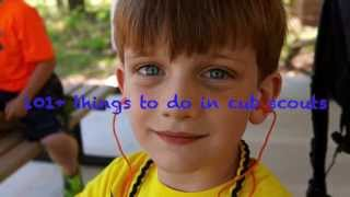 101 Things You Can Do In Cub Scouts