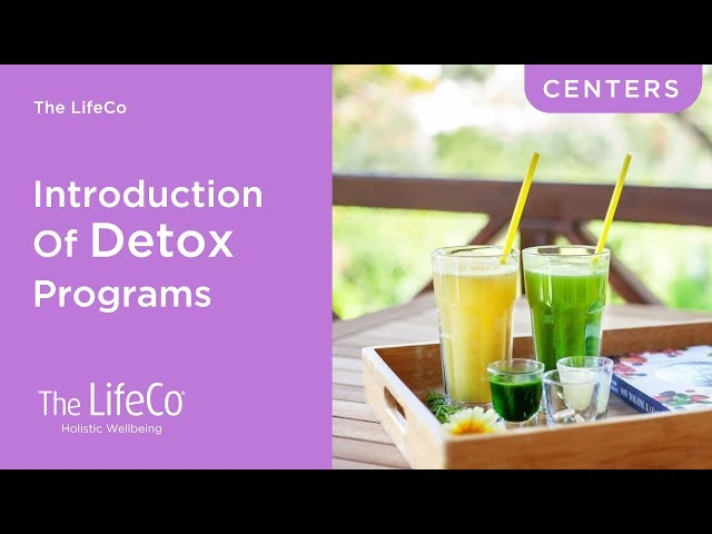 The LifeCo Detox Programs