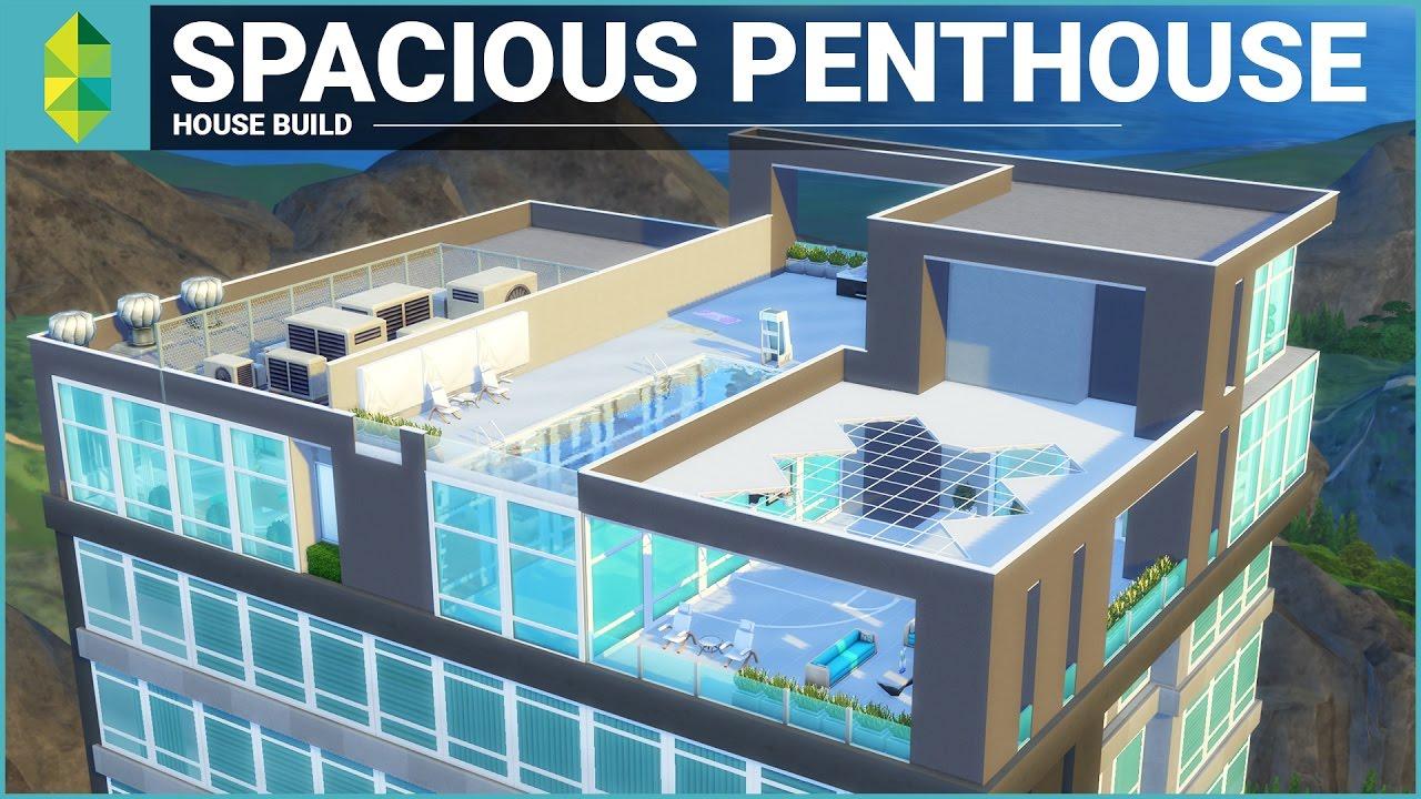 The sims 4 apartment build spacious penthouse youtube