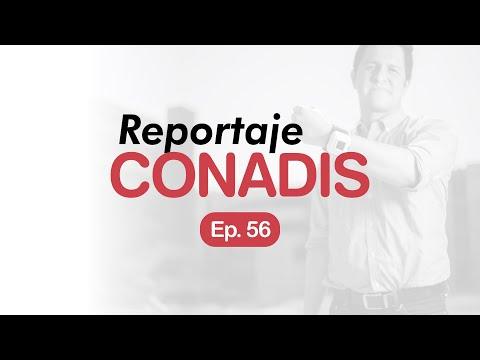 Reportaje Conadis | Ep. 56