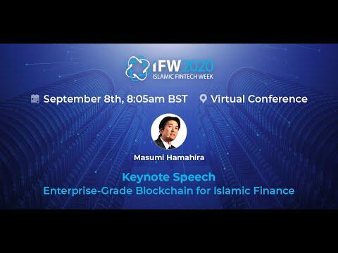 Islamic Fintech Week - Masumi Hamahira Keynote