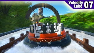Velocity Lake (ep. 7) - ADVENTURE RAPIDS are completed! | Planet Coaster