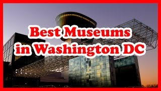 Best 5 Museums in Washington DC | United States Museums