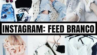 INSTAGRAM: COMO DEIXAR O FEED BRANCO (20 edições)