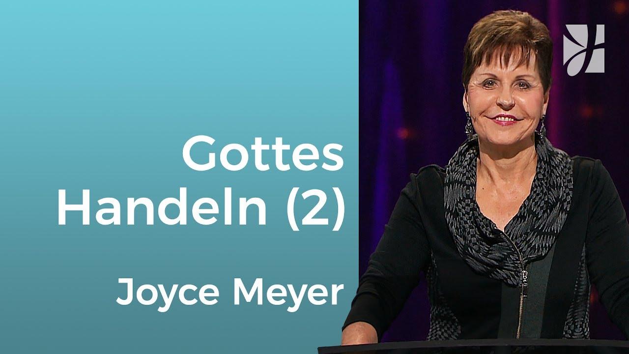 Entdecke Gottes Handeln in deinem Leben (2) – Joyce Meyer – Gott begegnen