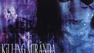 KILLING MIRANDA - TAKING OVER