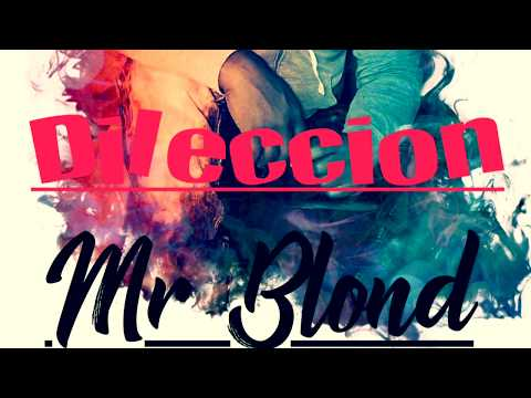Mr Blond - Dileccion