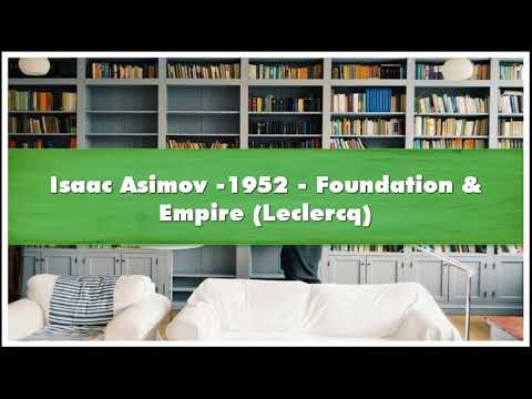 Isaac Asimov -1952 Foundation  Empire Leclercq Audiobook