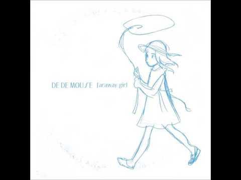 DE DE MOUSE - faraway girl EP