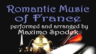 TOP 10 ROMANTIC FRENCH SONGS, PIANO INSTRUMENTAL
