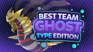 Best Team Ghost Type Edition