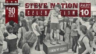 (#90) Steve Nation Celebration Pt. #10 WHISKEY. WEED. WOMEN. with Steve Jessup