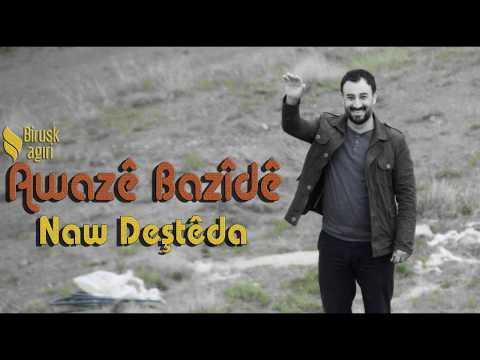 AWAZE BAZİDE - NAW DEŞTE DA ( 2017 )