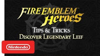 Fire Emblem Heroes - Tips & Tricks: Discover Legendary Leif