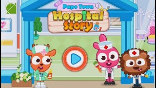 Papo Town Hospital Story - Android Gameplay FHD