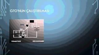Güç elektroniği ders -8  ''Gto Nedir?,kapılı tristör ''