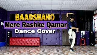 """mere rashke qamar"" dance video | baadshaho | dance cover by  ajay poptron | 2017"