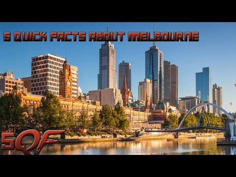 5 Quick Facts About Melbourne