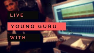 Live | Chopping it up with Young Guru | Legendary Music Engineer.