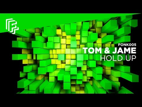 Tom & Jame - Hold Up