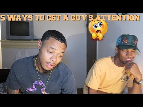 5 Ways To Get A Guy Attention