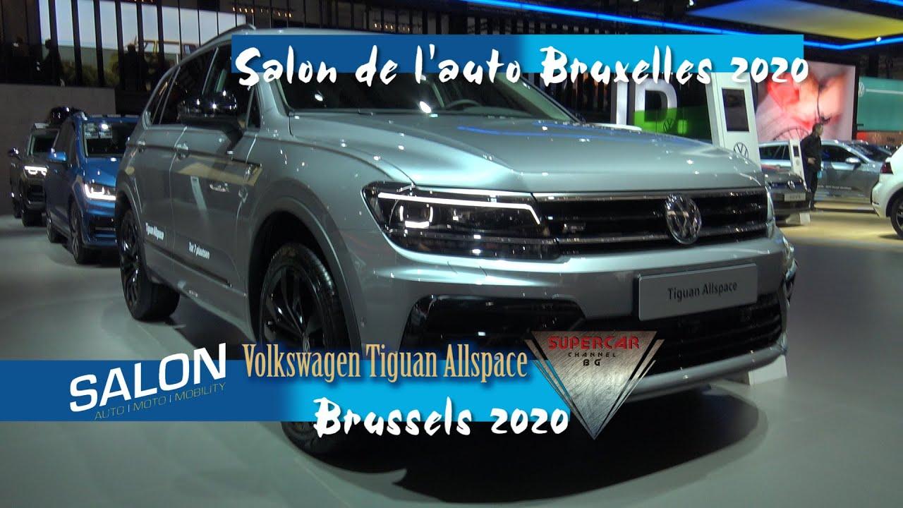 2020 Volkswagen Tiguan Allspace Interior Exterior Brussels Motor Show 2020 Bruxelles Expo Youtube