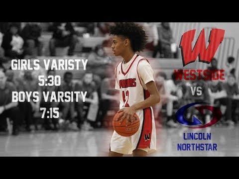 Westside Varsity Basketball vs Lincoln North Star