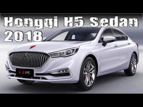 New 2018 Hongqi H5 Sedan Production Specs And Price