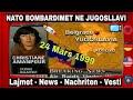 Lajmet e huaj rreth bombardimeve te NATO mbi Jugosllavi 24 Mars 1999