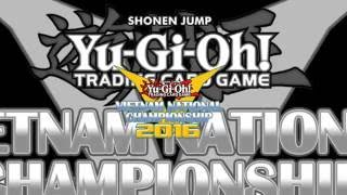 Final Trailer Yugioh Vietnam national Championship 8/2016