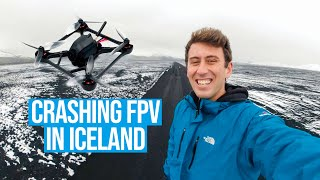CRASHING FPV DRONES IN ICELAND'S HIGHLANDS