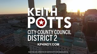 Keith Potts for Indianapolis: Campaign Kickoff