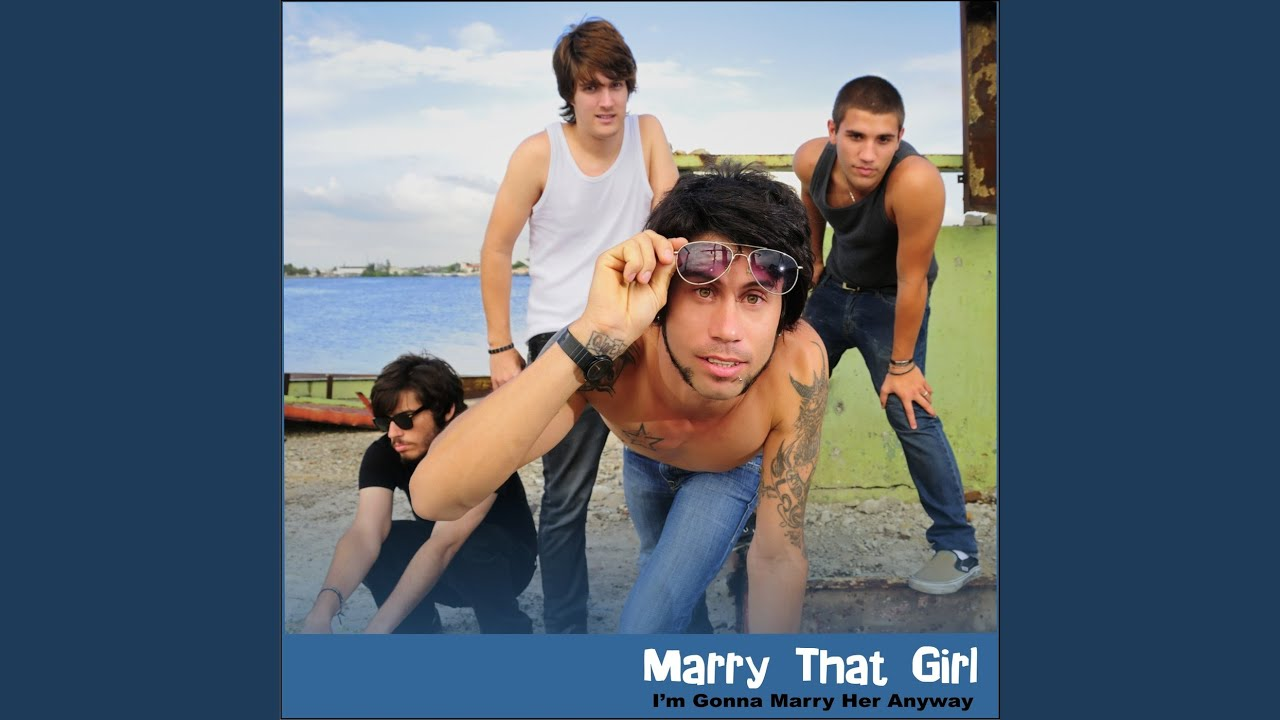 Marry That Girl (Extended Version) - YouTube