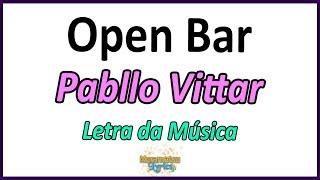 Pabllo Vittar Open Bar Lean On Letra