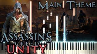 Assassin's Creed: Unity - Main Theme (Original Soundtrack) - Piano tutorial