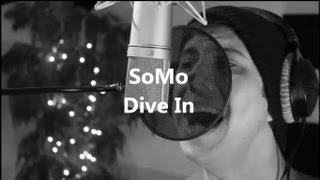 Trey Songz - Dive In (Rendition) by SoMo