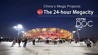 China's Mega Projects: The 24-hour megacity