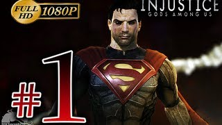 Injustice Gods Among Us Story Mode Walkthrough Part 1 - [1080p HD] - No Commentary